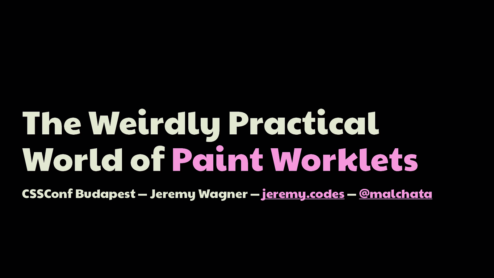 The Weird, Yet Practical World of Paint Worklets