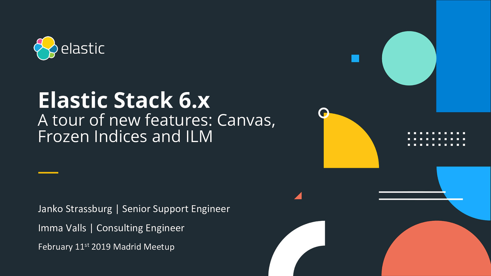 Madrid Elastic Meetup February 11 2019 - Release 6.x features