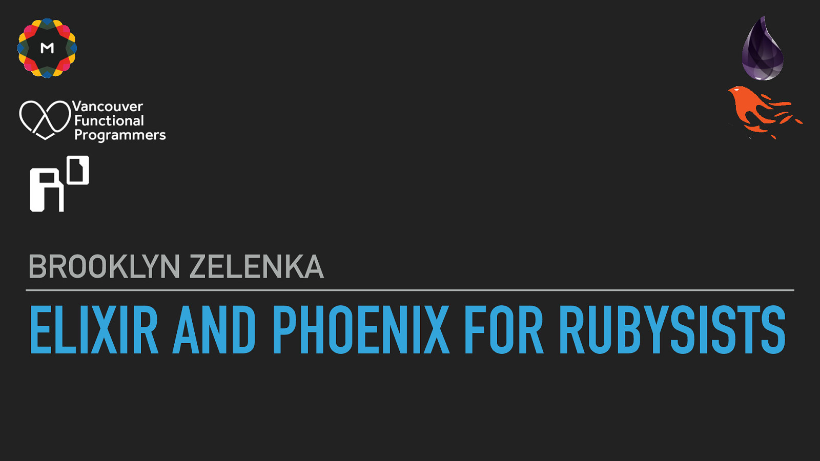 Elixir and Phoenix for Rubyists