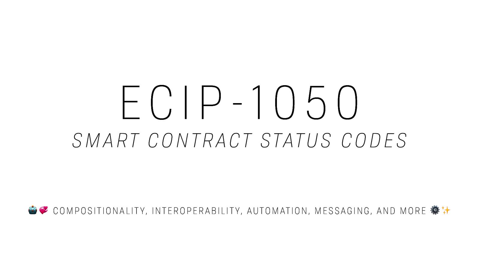 ECIP 1050: Smart Contract Status Codes