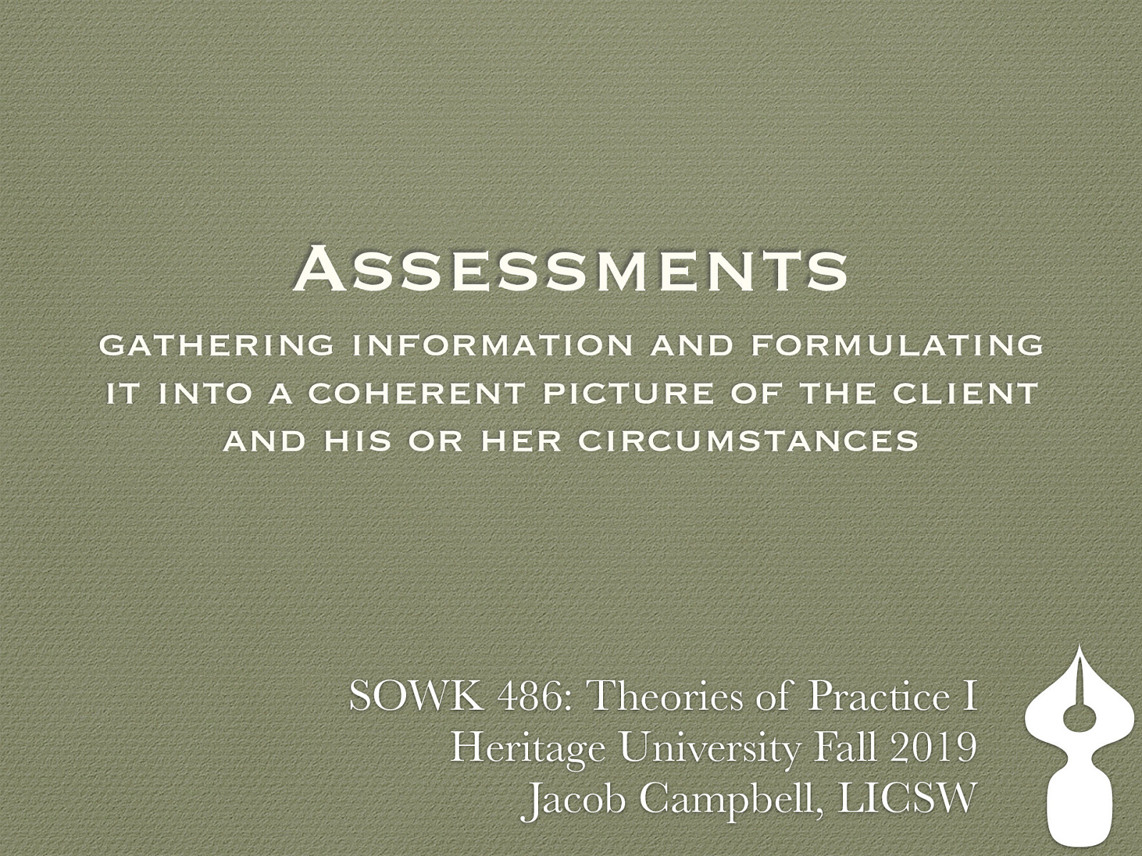 Week 08 - Assessments - Gathering Information and Formulating Understanding of Clients