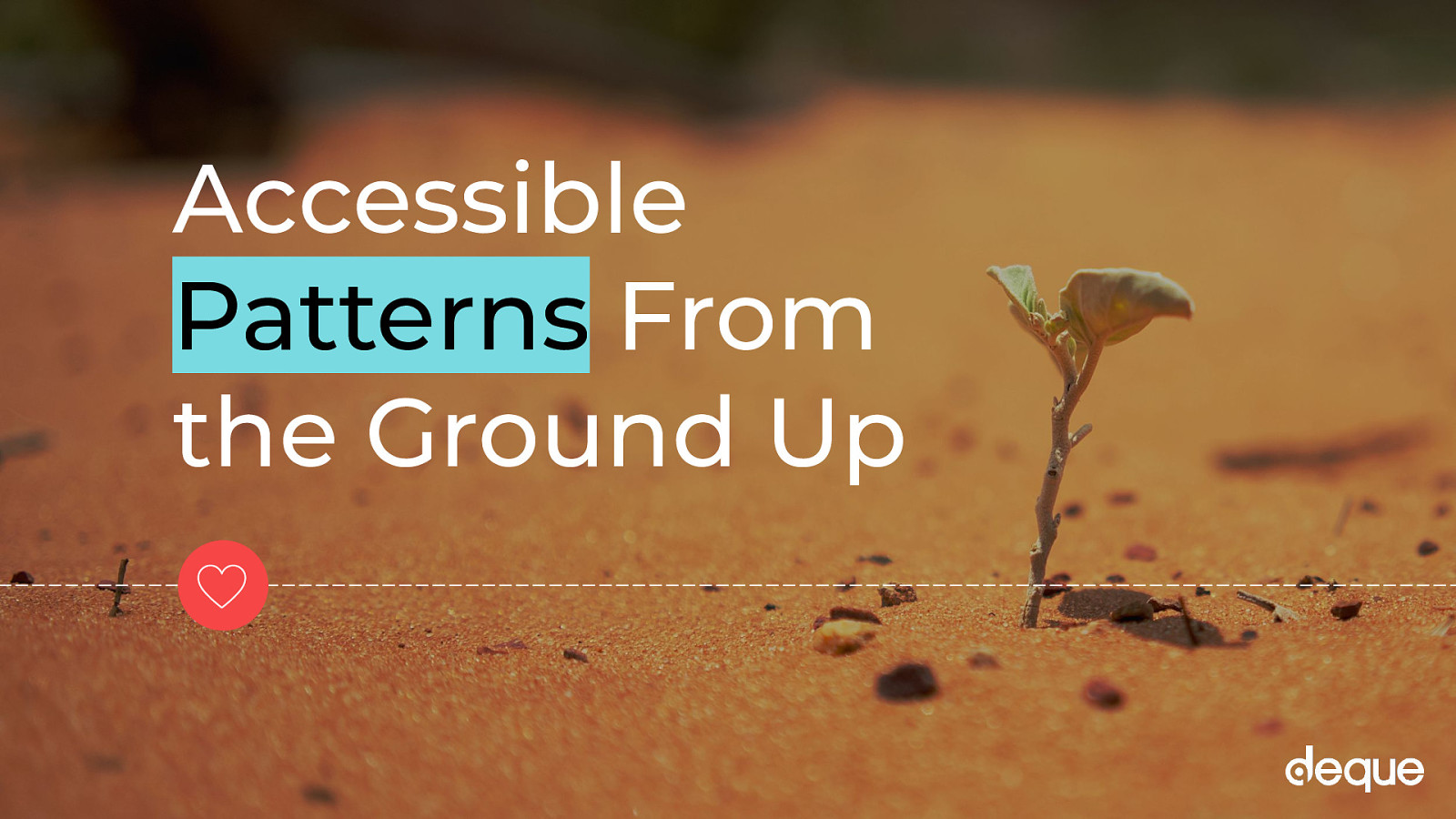 Accessible Patterns from the Ground Up