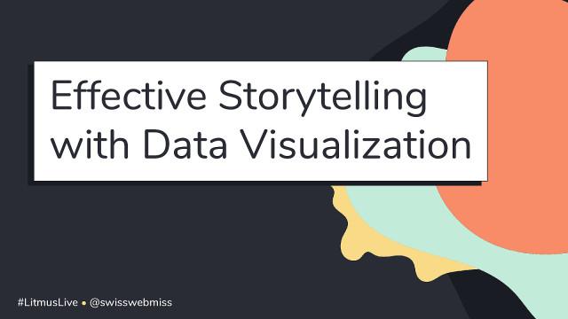 Effective Storytelling with Data Visualization