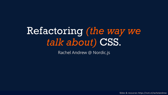 Refactoring (the way we talk about) CSS