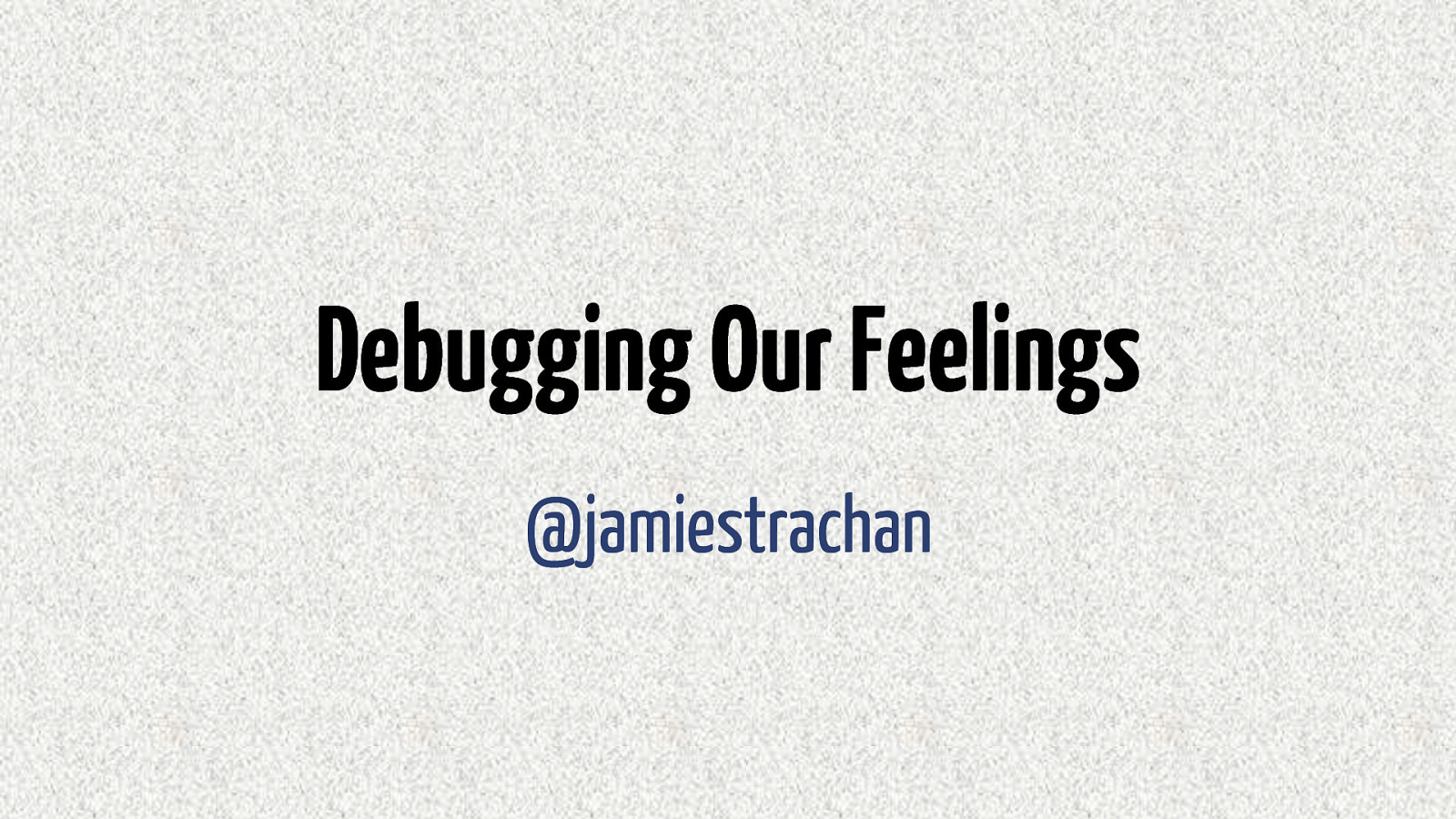 Debugging our Feelings: Cognitive Behavioural Therapy for Developers