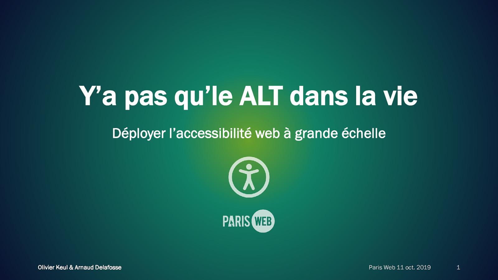 Y'a pas qu'le ALT dans la vie — Déployer l'accessibilité web à grande échelle