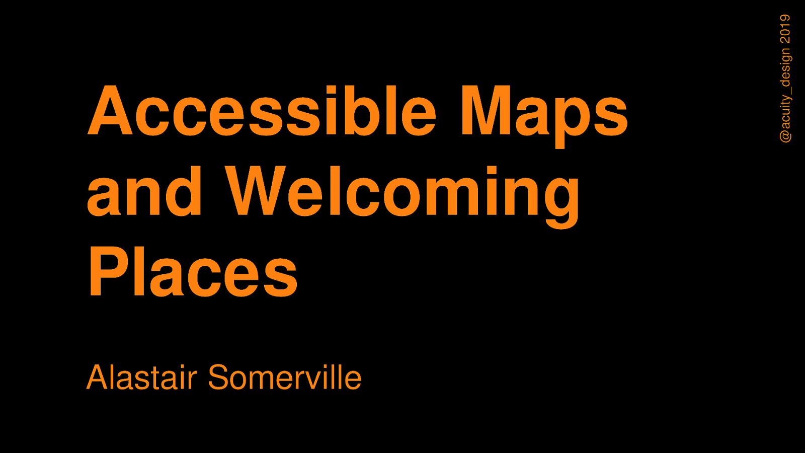 Accessible Maps and Welcoming Places