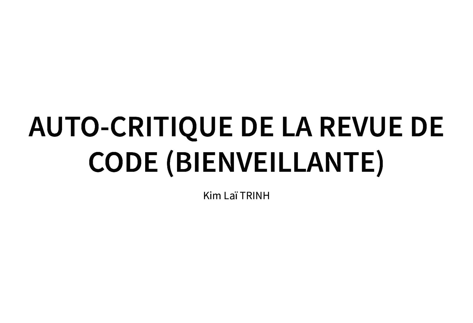 Auto-critique de la revue de code (bienveillante)