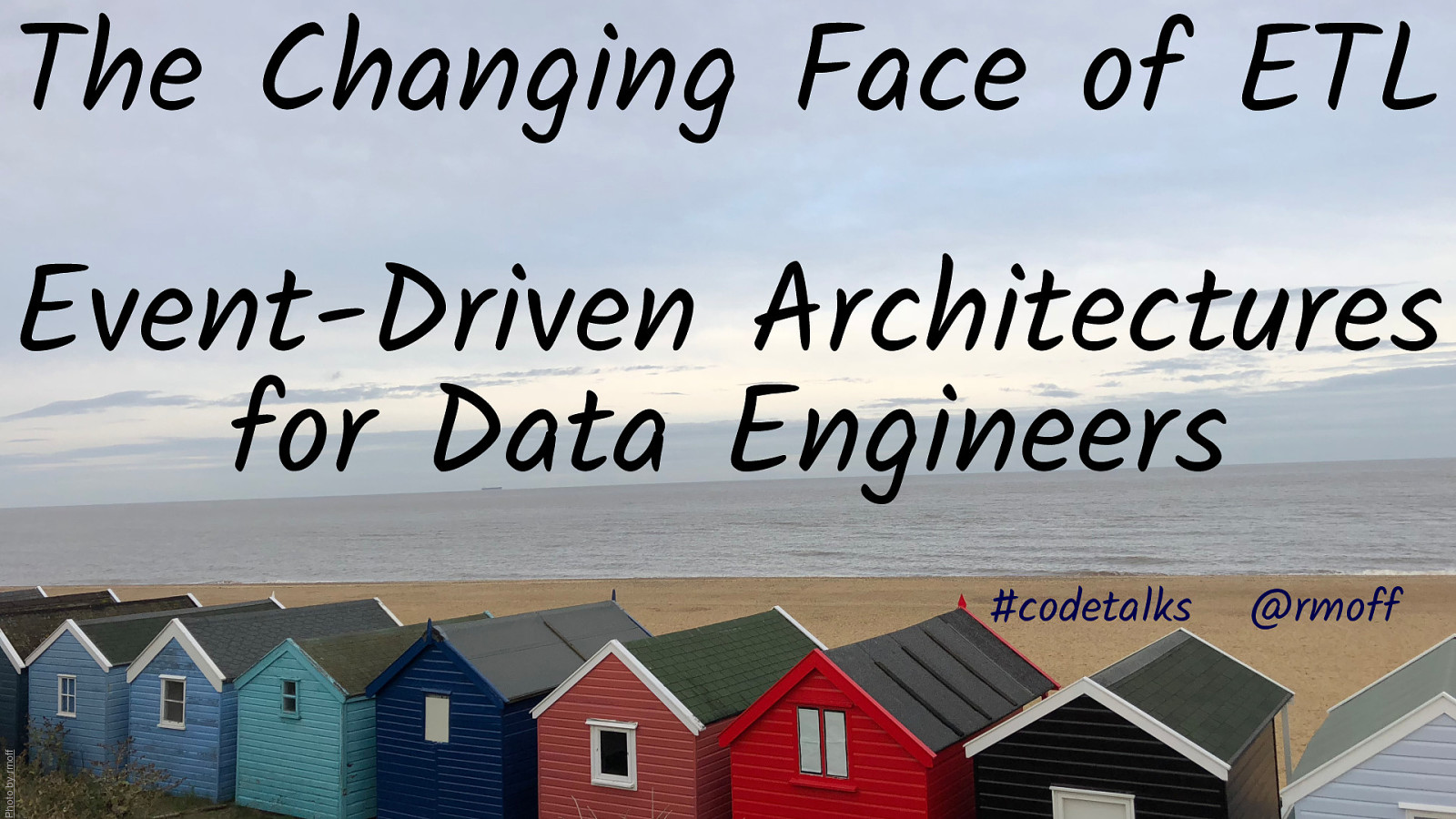 The Changing Face of ETL: Event-Driven Architectures for DataEngineers