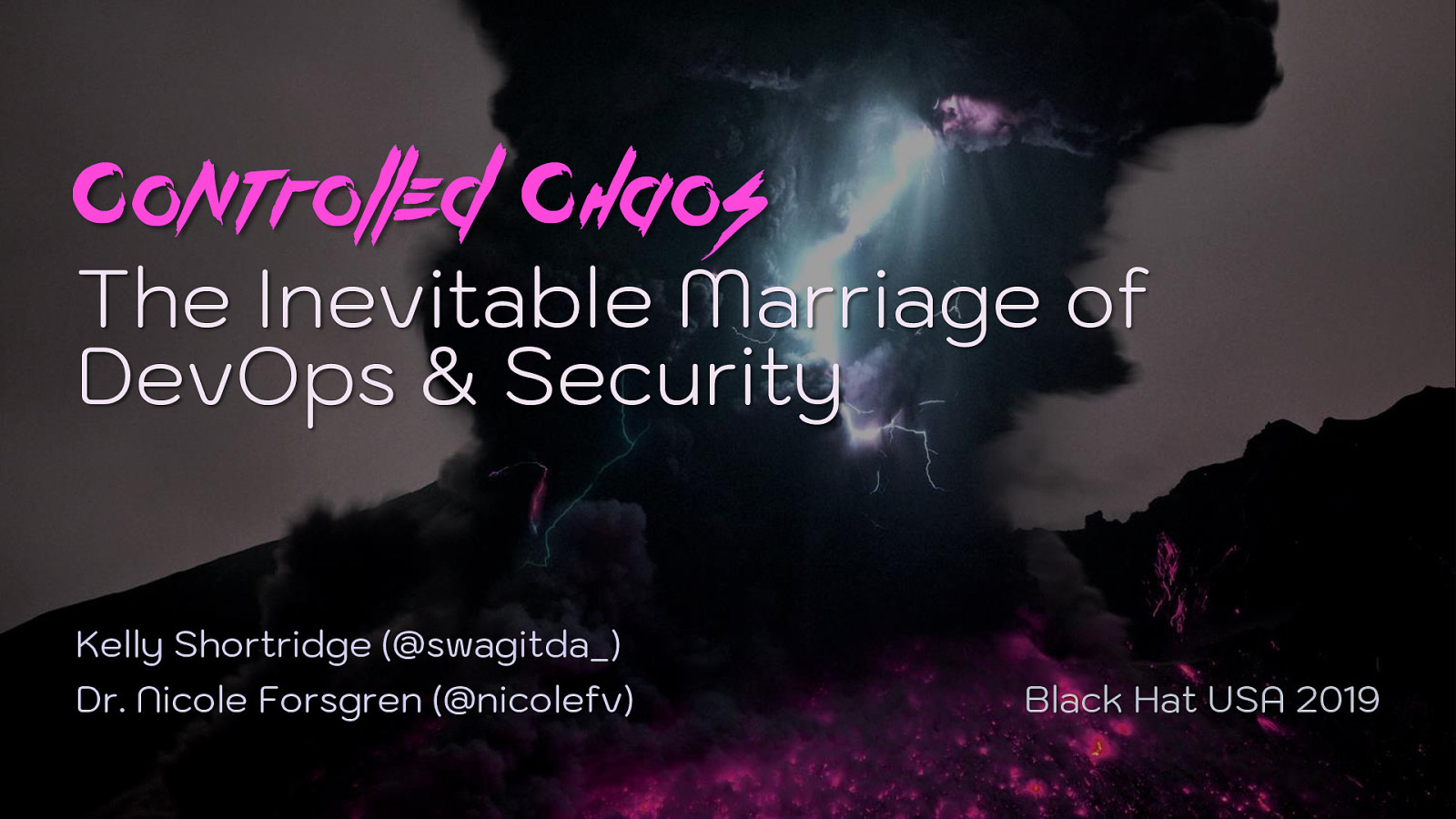 Controlled Chaos: The Inevitable Marriage of DevOps & Security