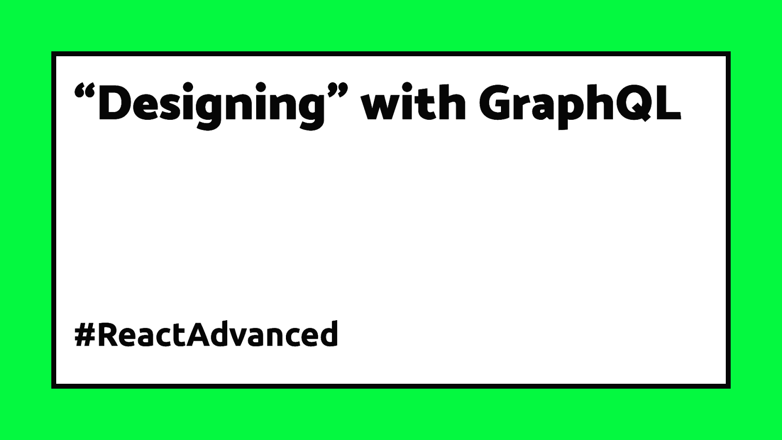 """Designing"" with GraphQL"
