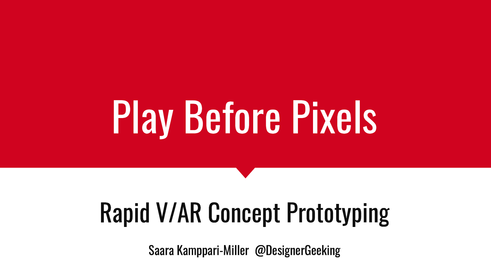 Play Before Pixels, Rapid V/AR Concept Prototyping