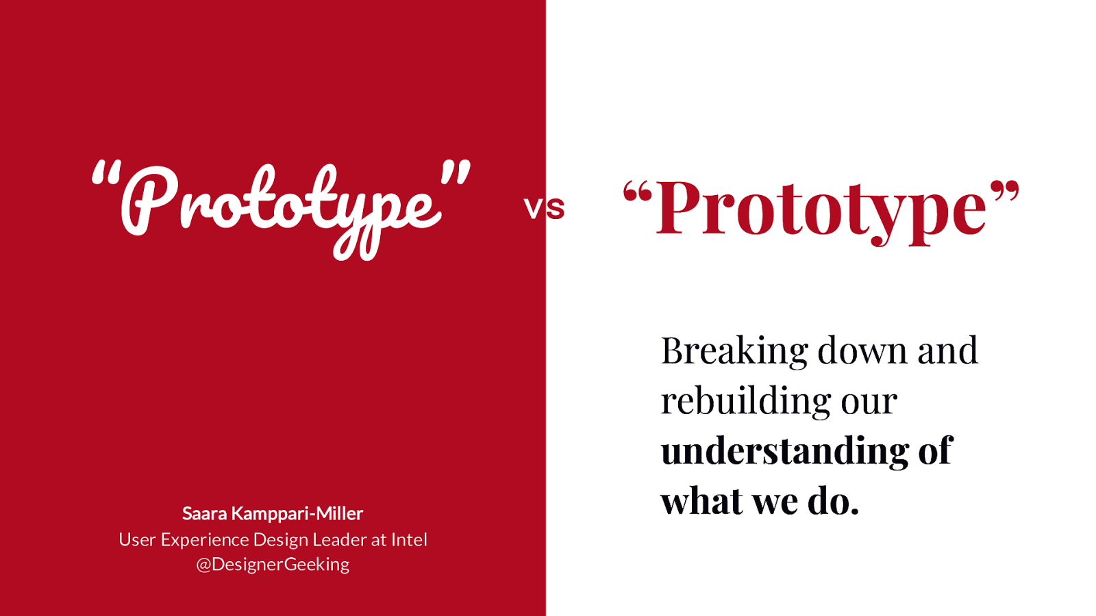 """Prototype"" vs ""Prototype"" - Breaking Down and Rebuilding Our Understanding of What We Do"