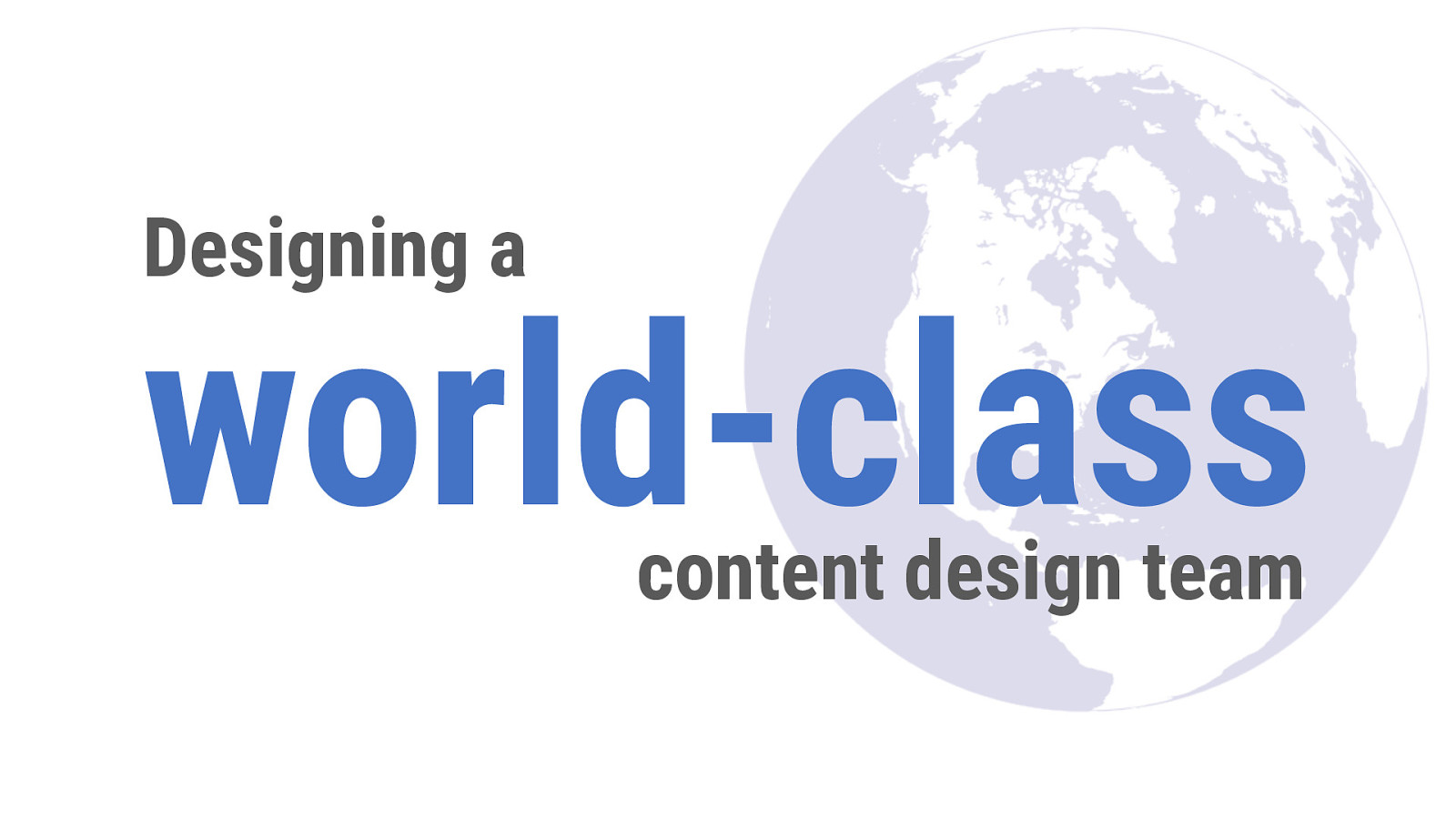 How to Design a World-Class Content Design Team