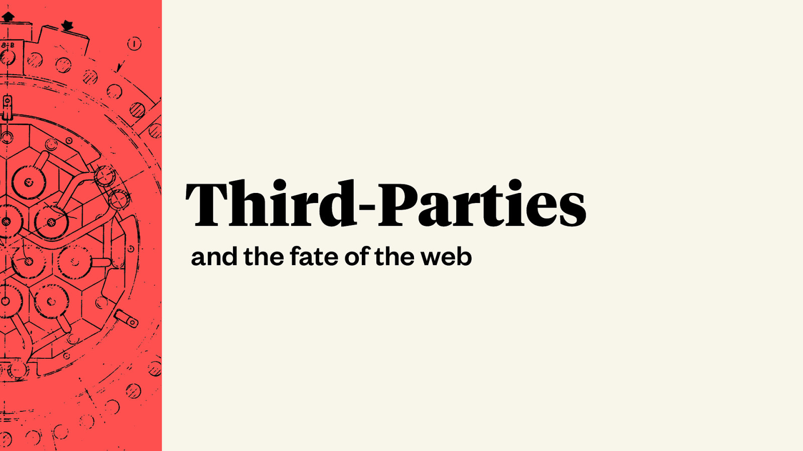 Third-Parties and the Fate of the Web