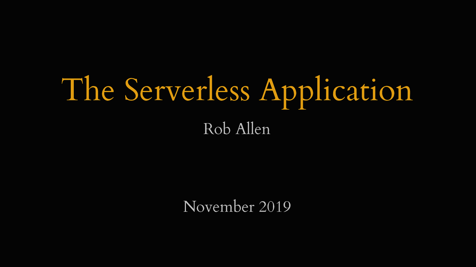 The Serverless Application