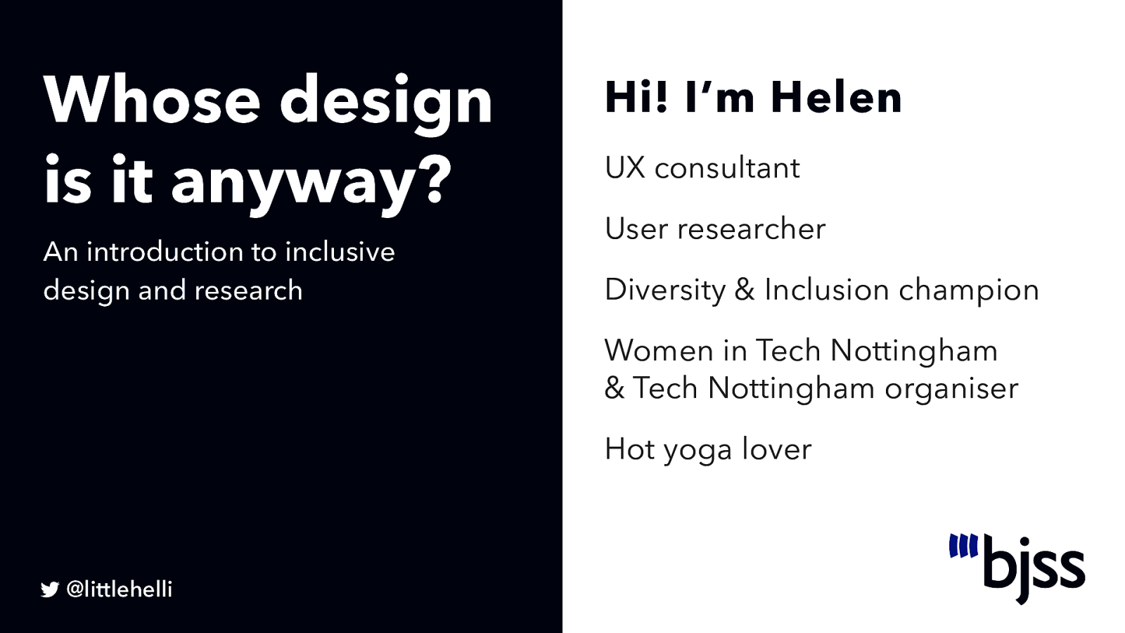 Talk: Whose Design is it Anyway? - In introduction to inclusive design and research