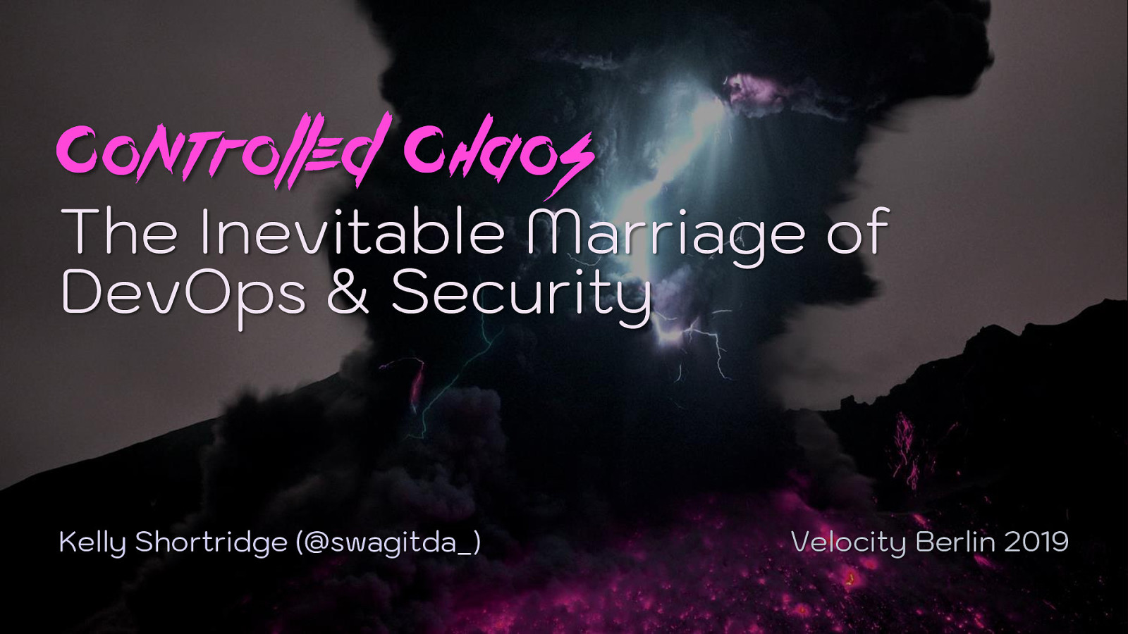 Controlled chaos: The inevitable marriage of DevOps and security (Keynote)