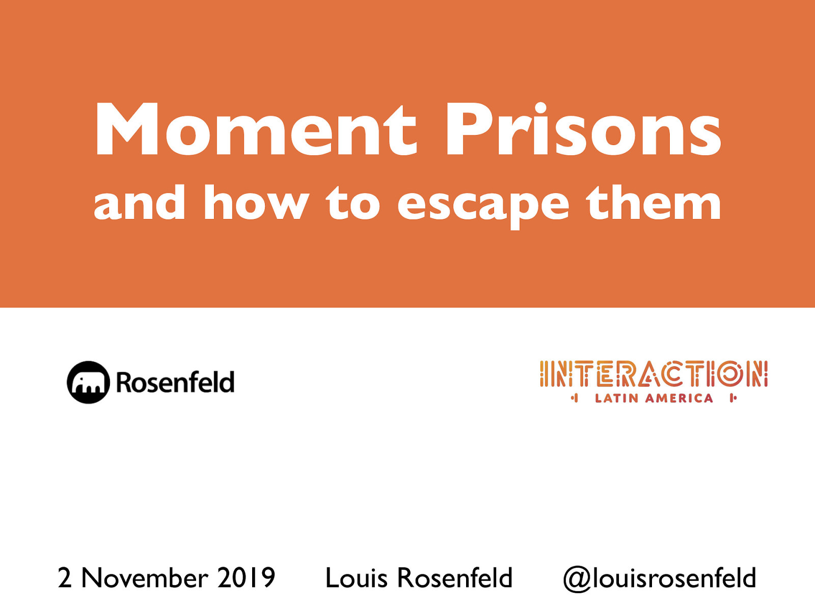 Moment Prisons, and How to Escape Them