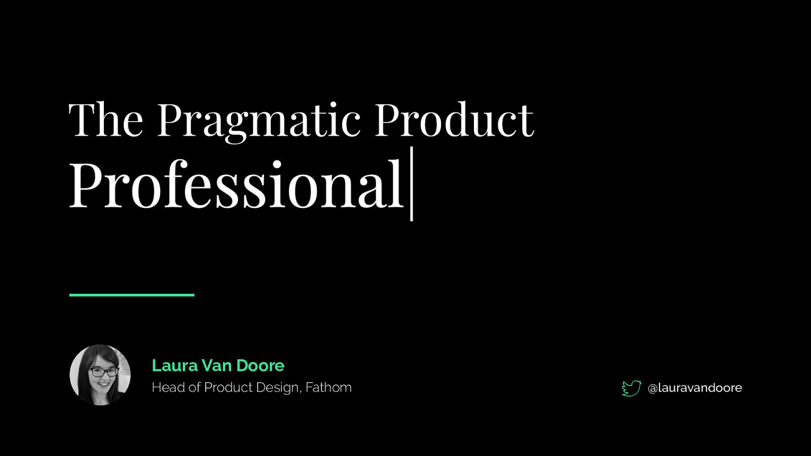 The Pragmatic Product Professional