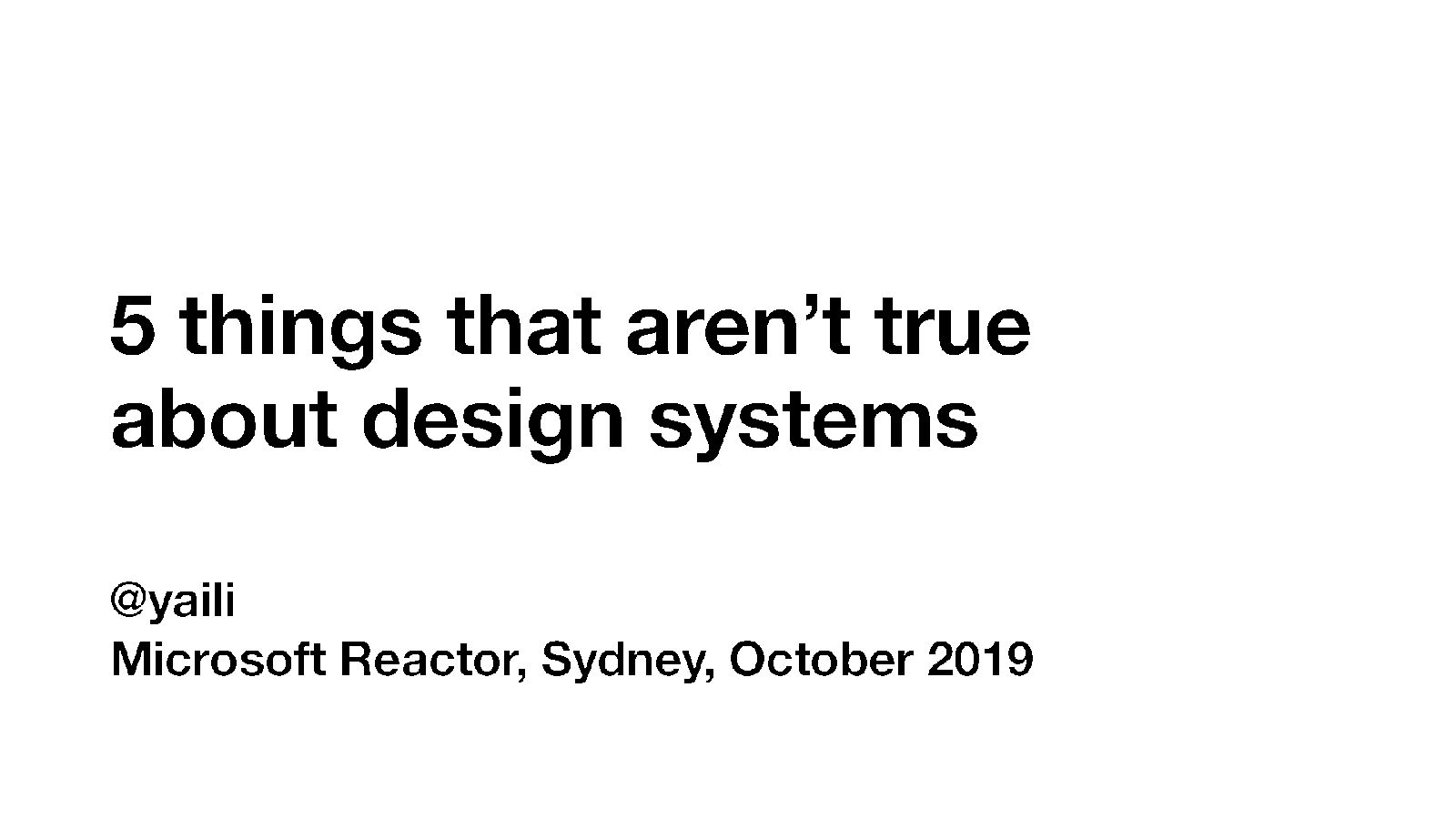 5 things that aren't true about design systems