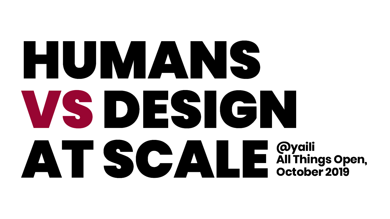 Humans vs Design at Scale