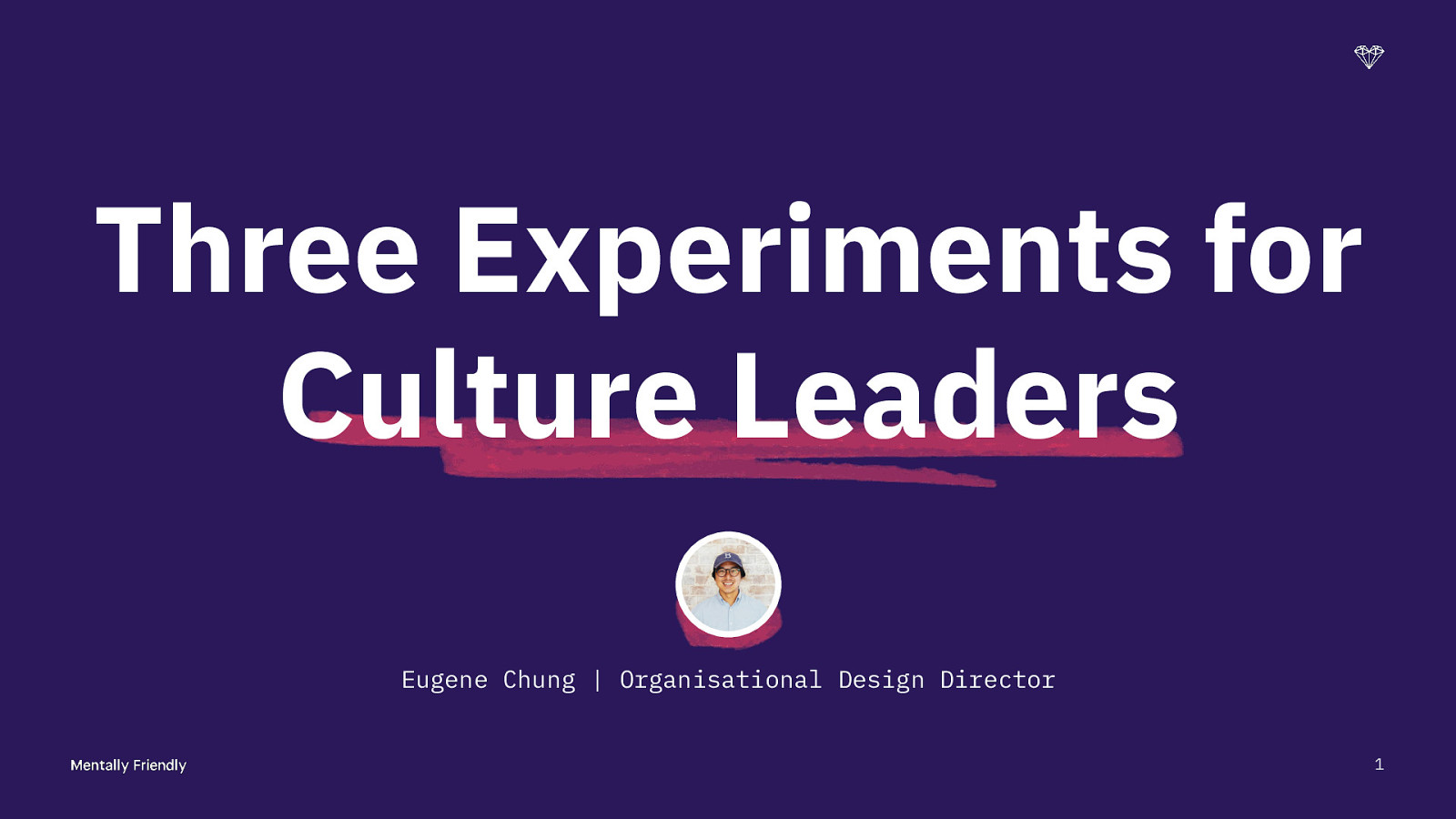 Three Experiments for Culture Leaders