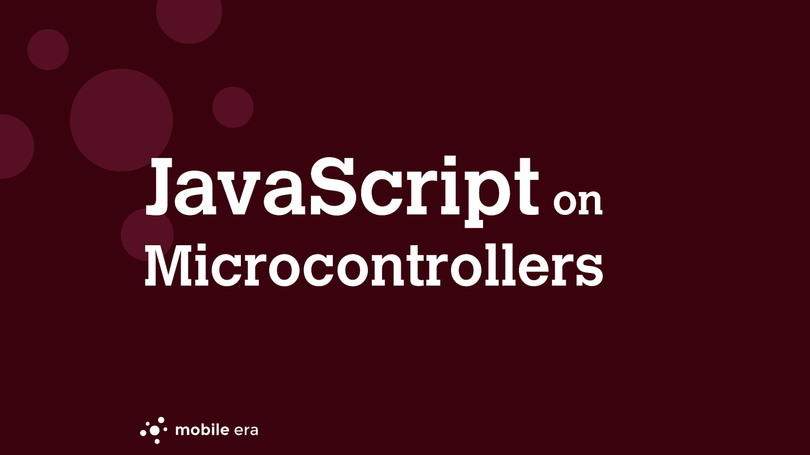 JavaScript on Microcontrollers