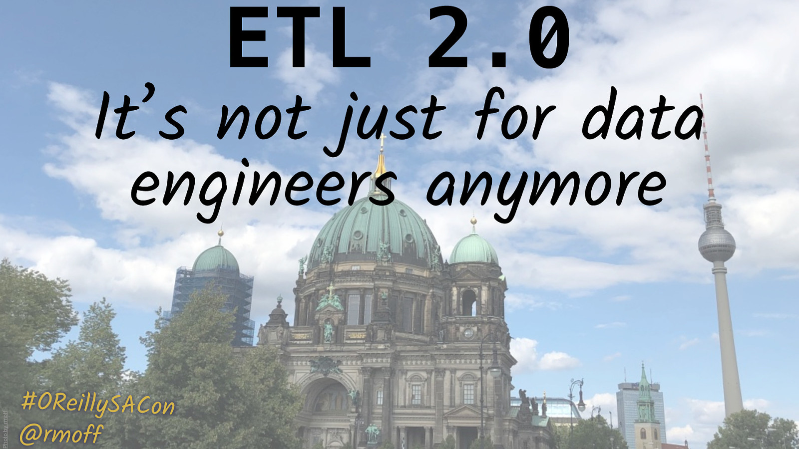 ETL 2.0: It's not just for data engineers anymore