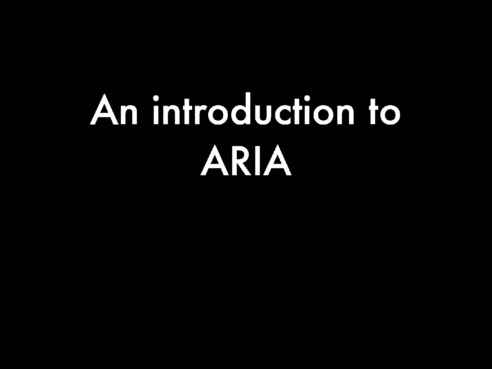An Introduction to ARIA