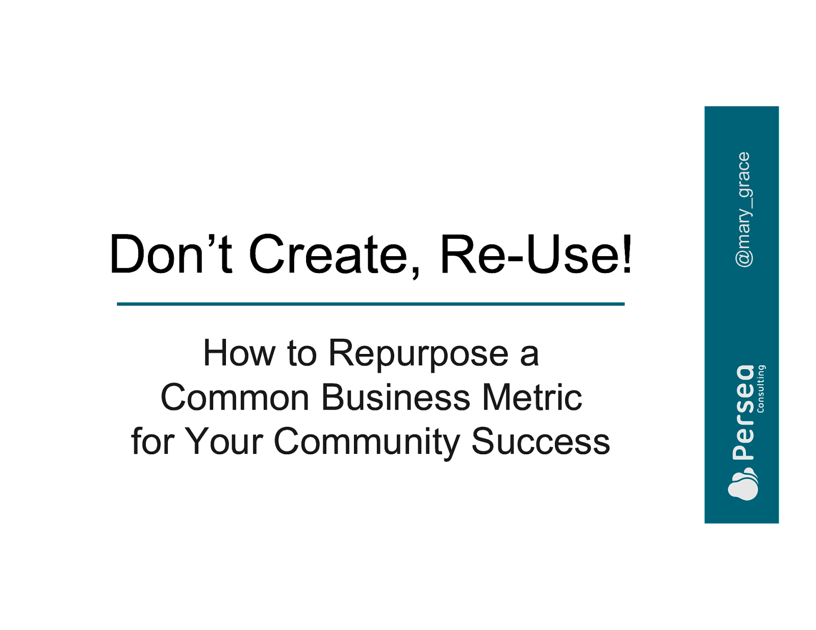 How to Repurpose a Common Business Metric for Your Community Success