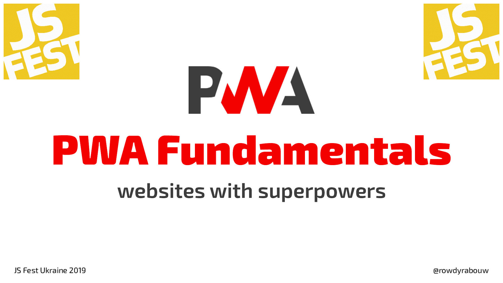 PWA Fundamentals: websites with superpowers