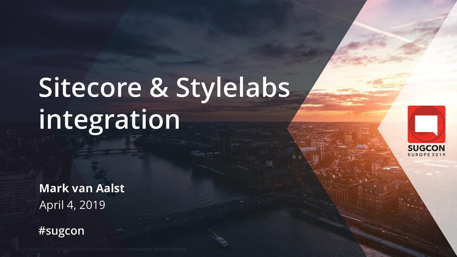 Sitecore & Stylelabs Integration