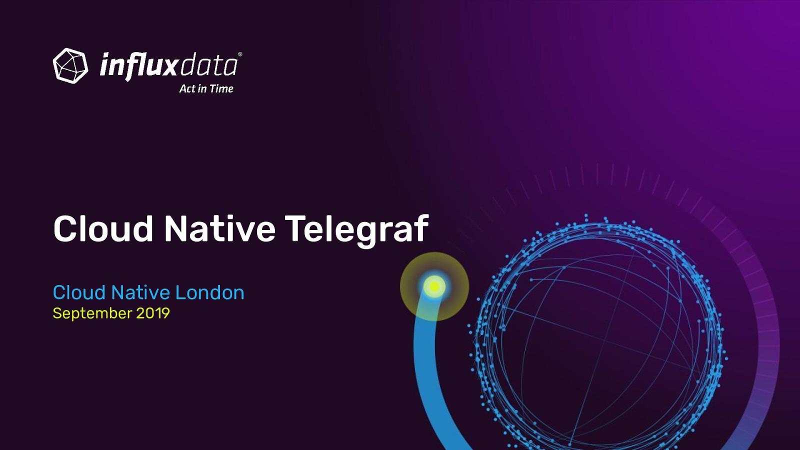 Cloud Native Telegraf