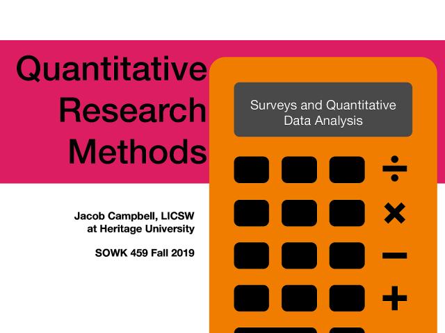 Week 12: Quantitative Research Methods - Surveys and Quantitative Data Analysis