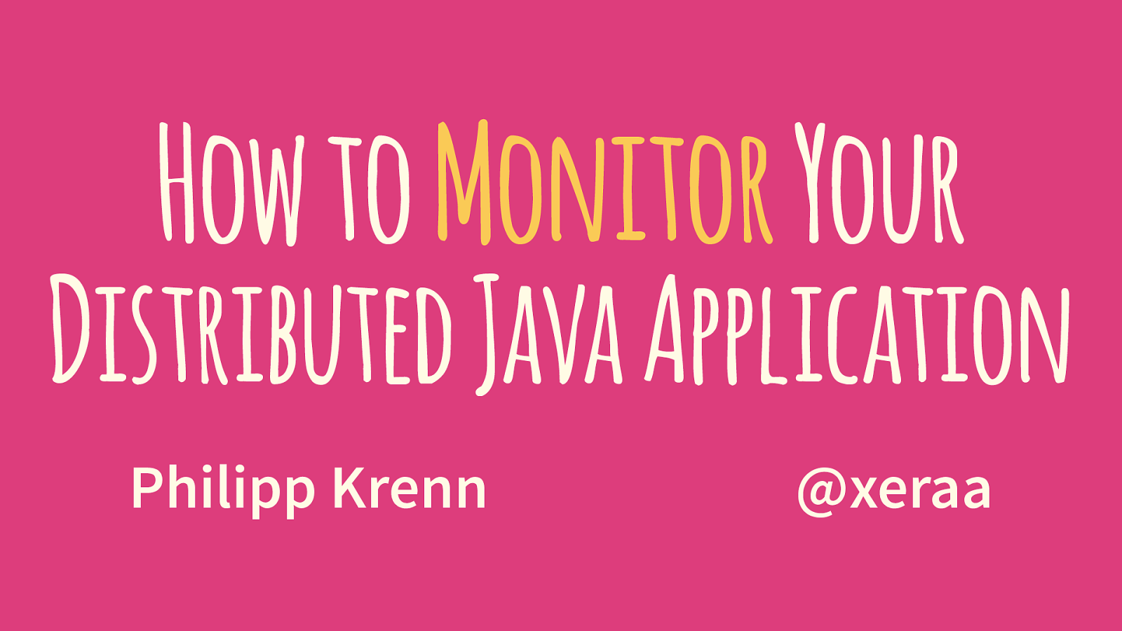 How to Monitor Your Distributed Java Application