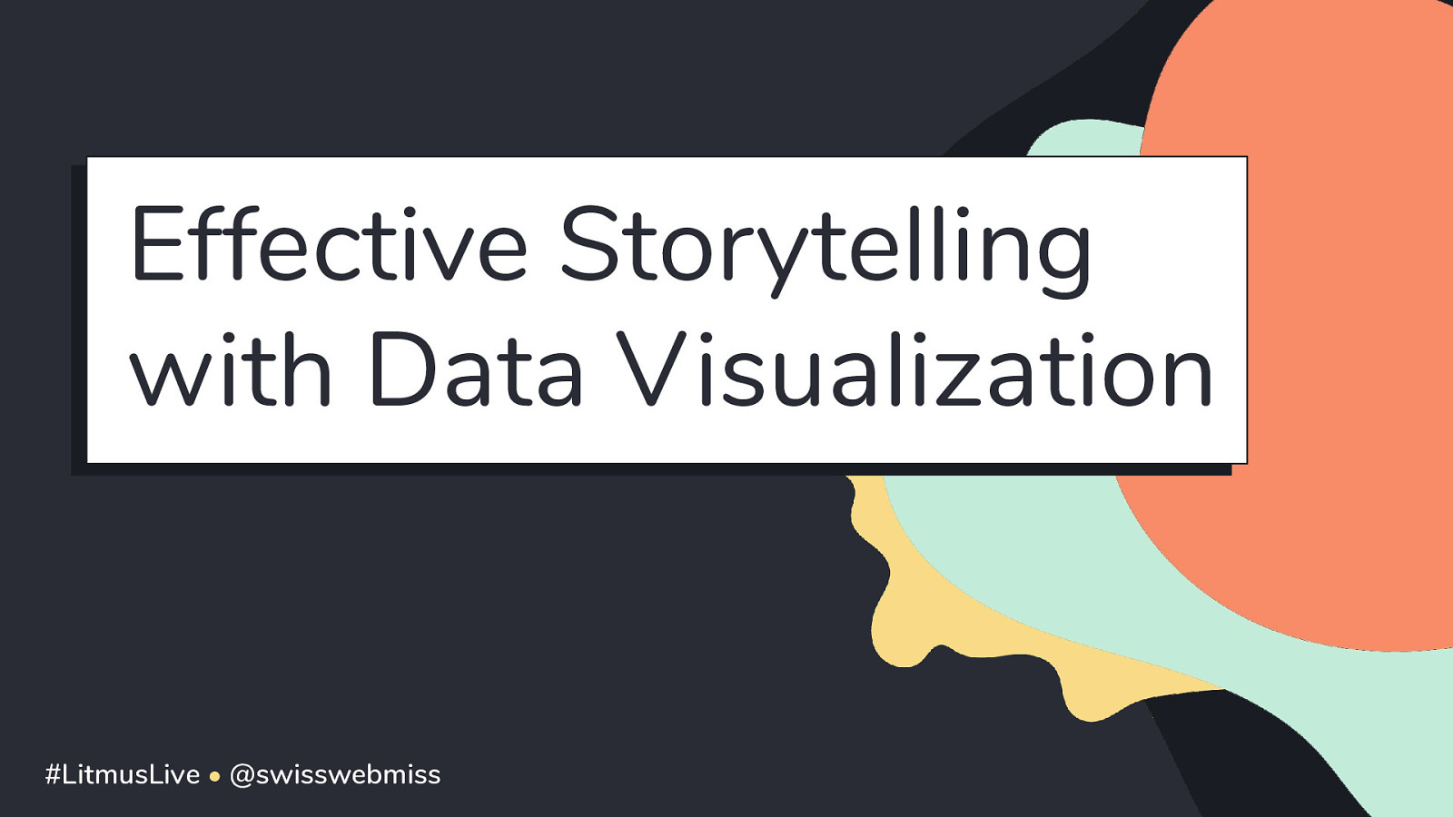 Effective Storytelling with Data Visualization