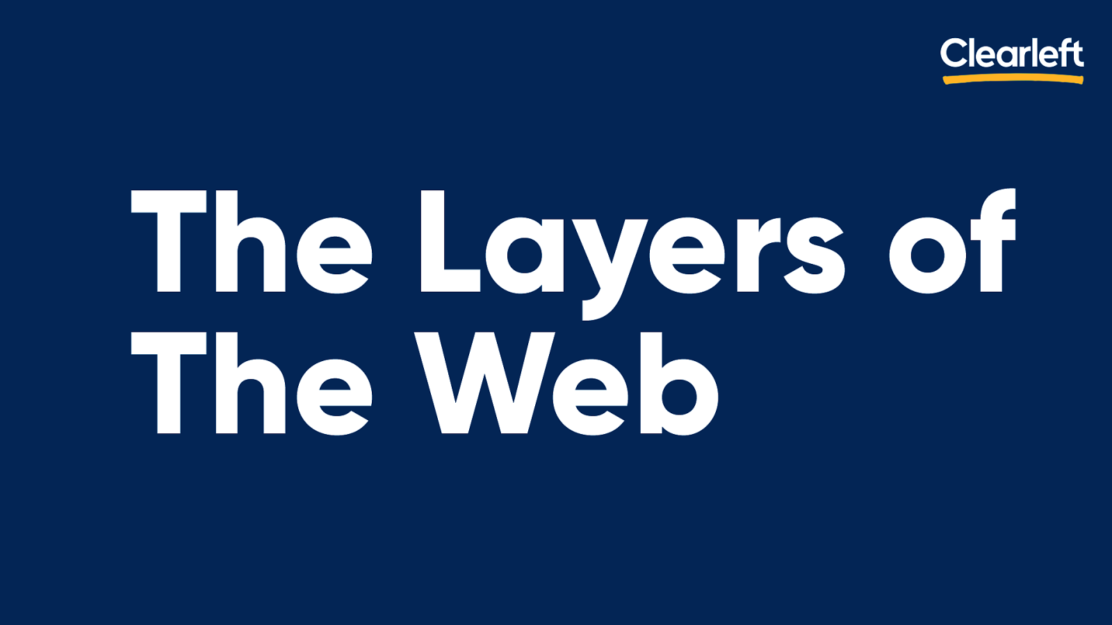 The Layers Of The Web