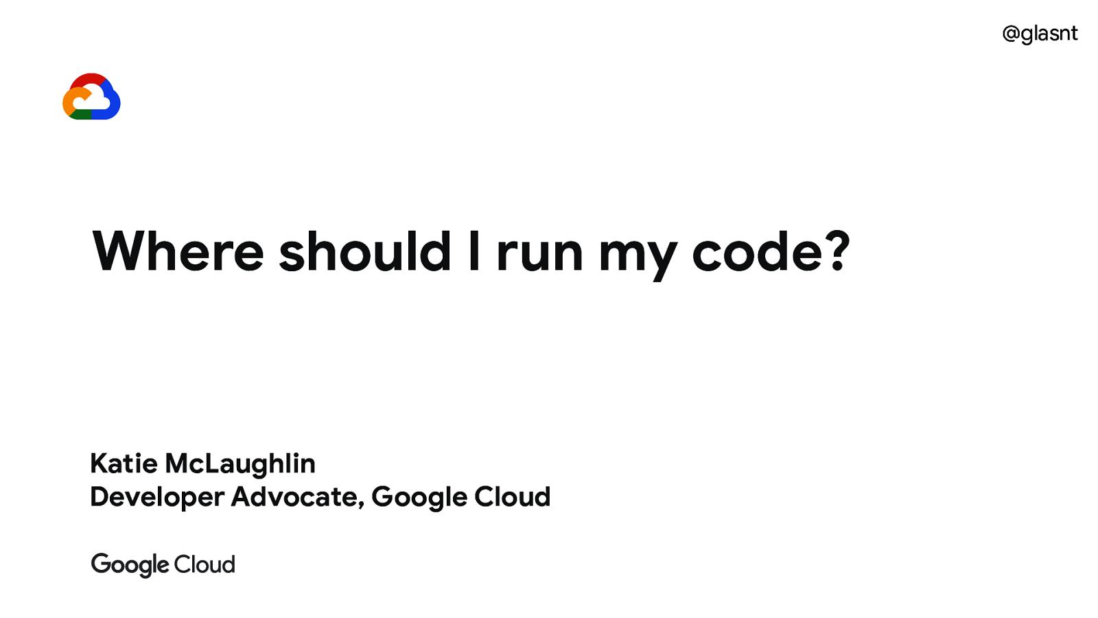 Where should I run my code?
