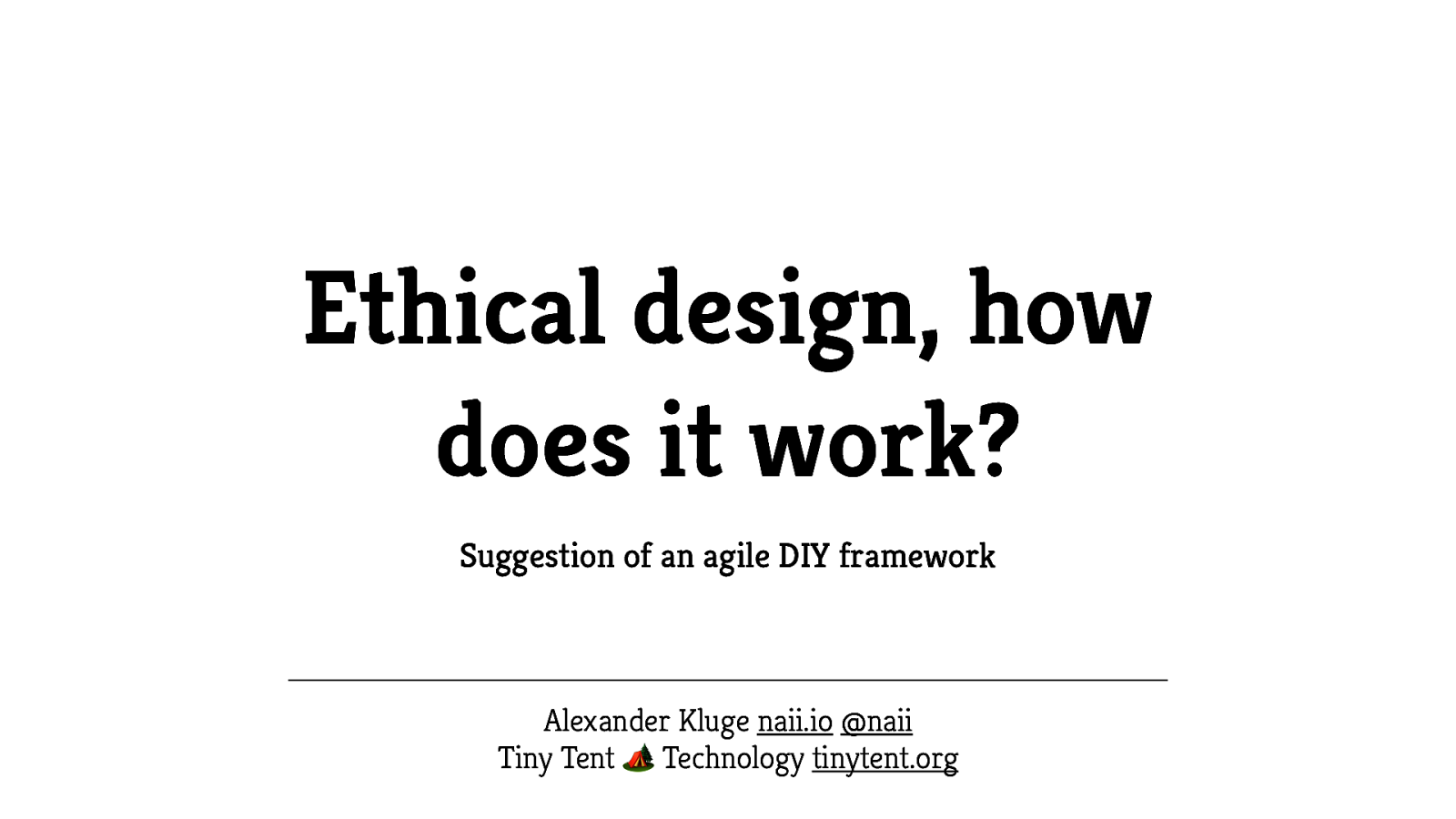 Ethical design, how does it work? Suggestion of an agile DIY framework