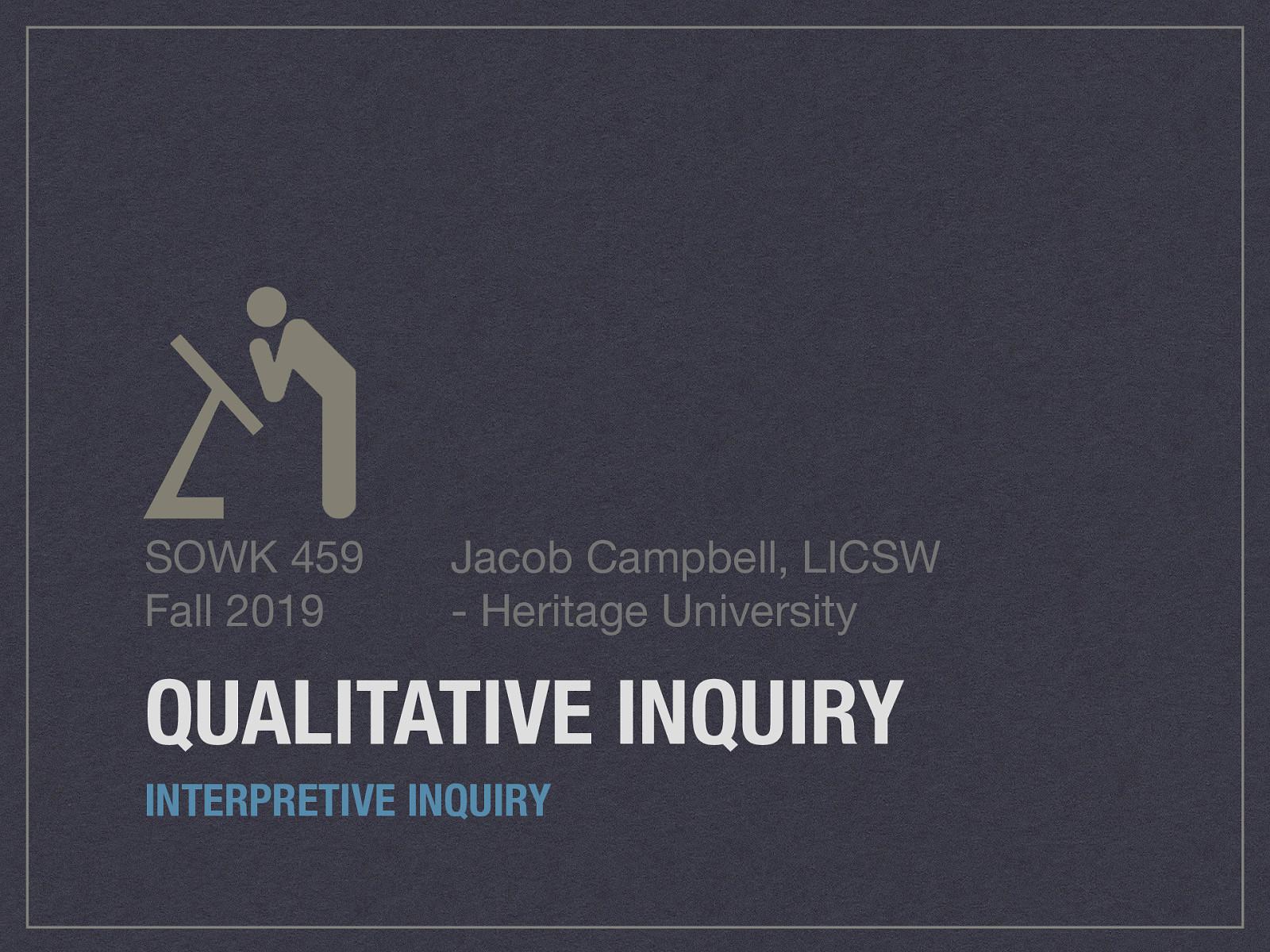 Week 14 - Qualitative Inquiry