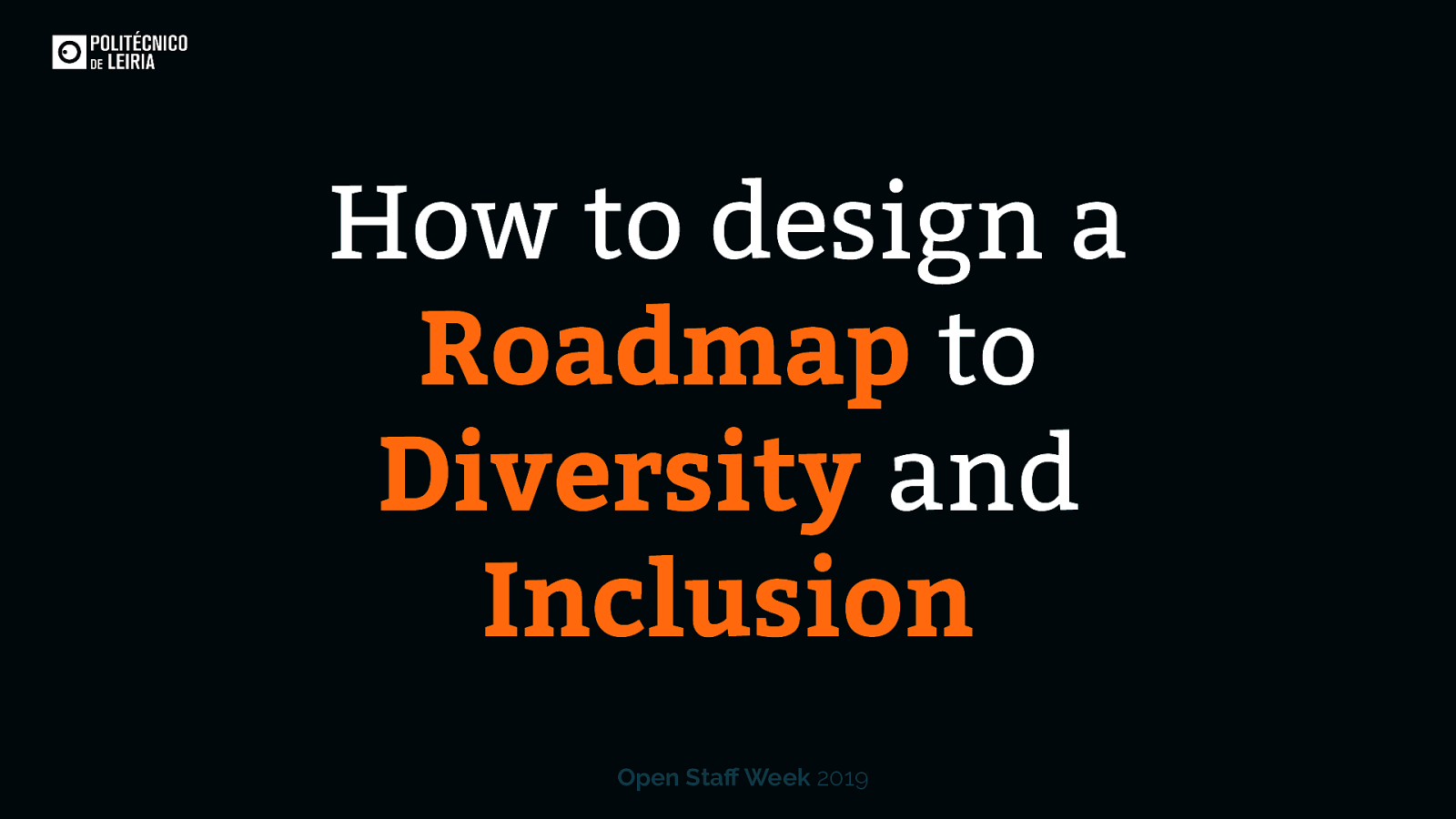 How to design a Roadmap to Diversity and Inclusion