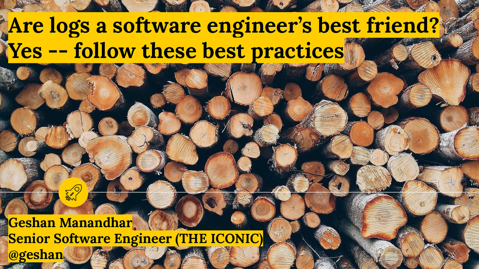 Are logs a software engineer's best friend? Yes — follow these best practices