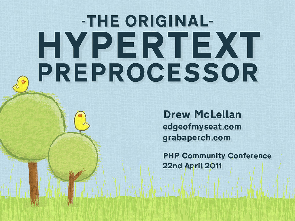 The Original Hypertext Preprocessor