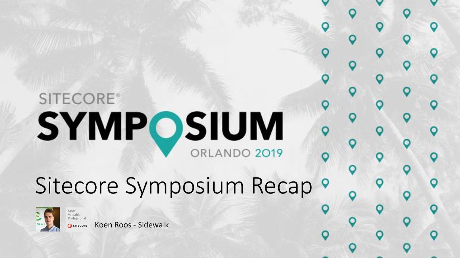 Sitecore Symposium: Sitecore AI & Sitecore SaaS