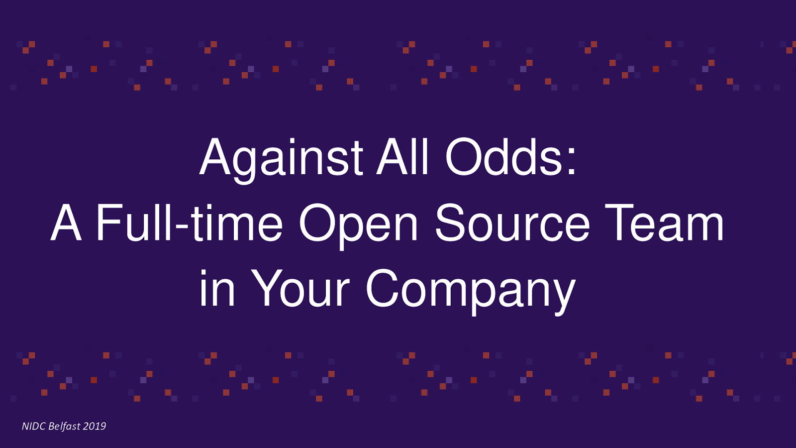 Against all odds - a team contributing full-time to Open Source projects in your company