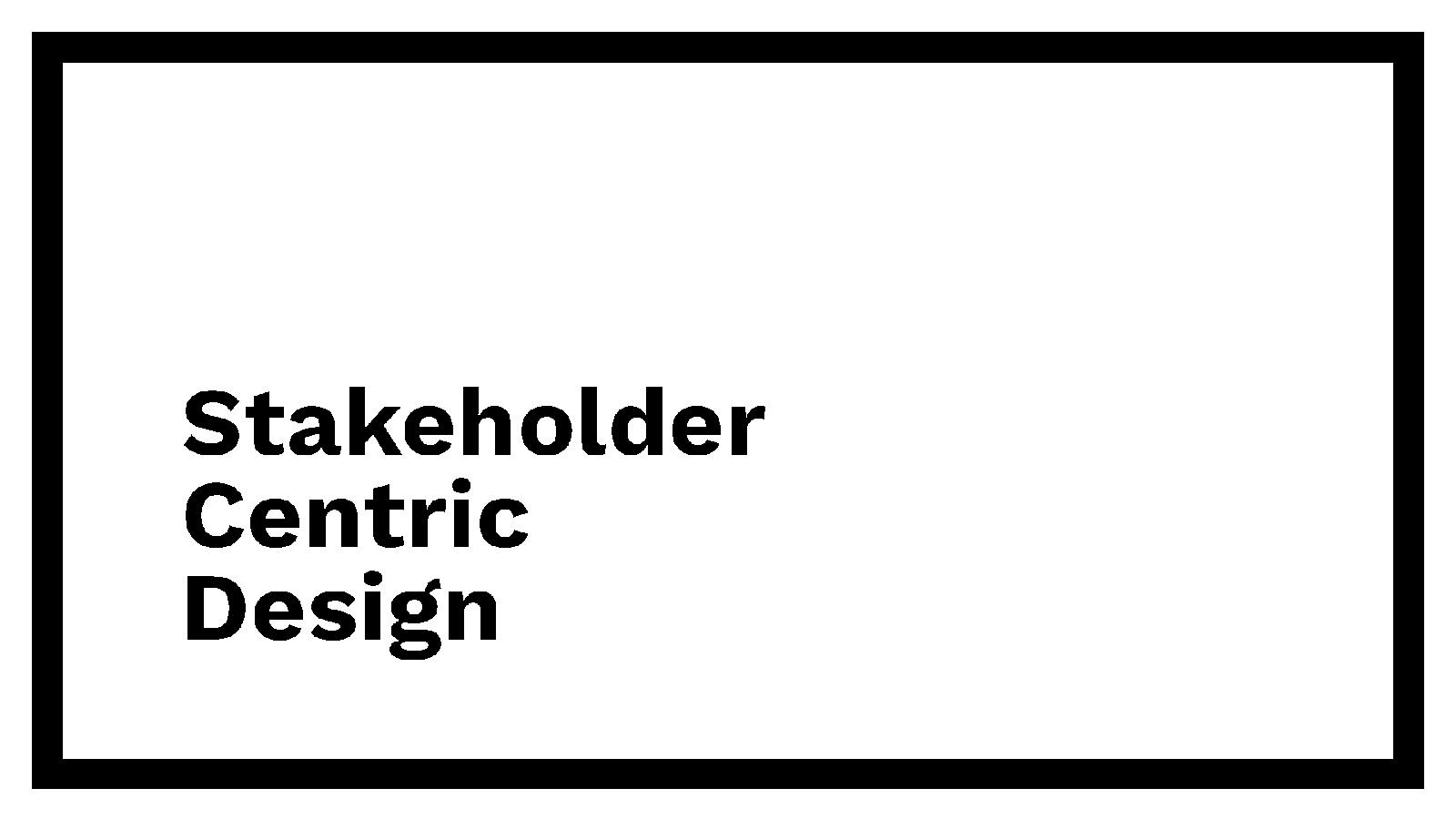 Stakeholder-Centric Design: How retargeting your design process can make you a more influential part of your organisation