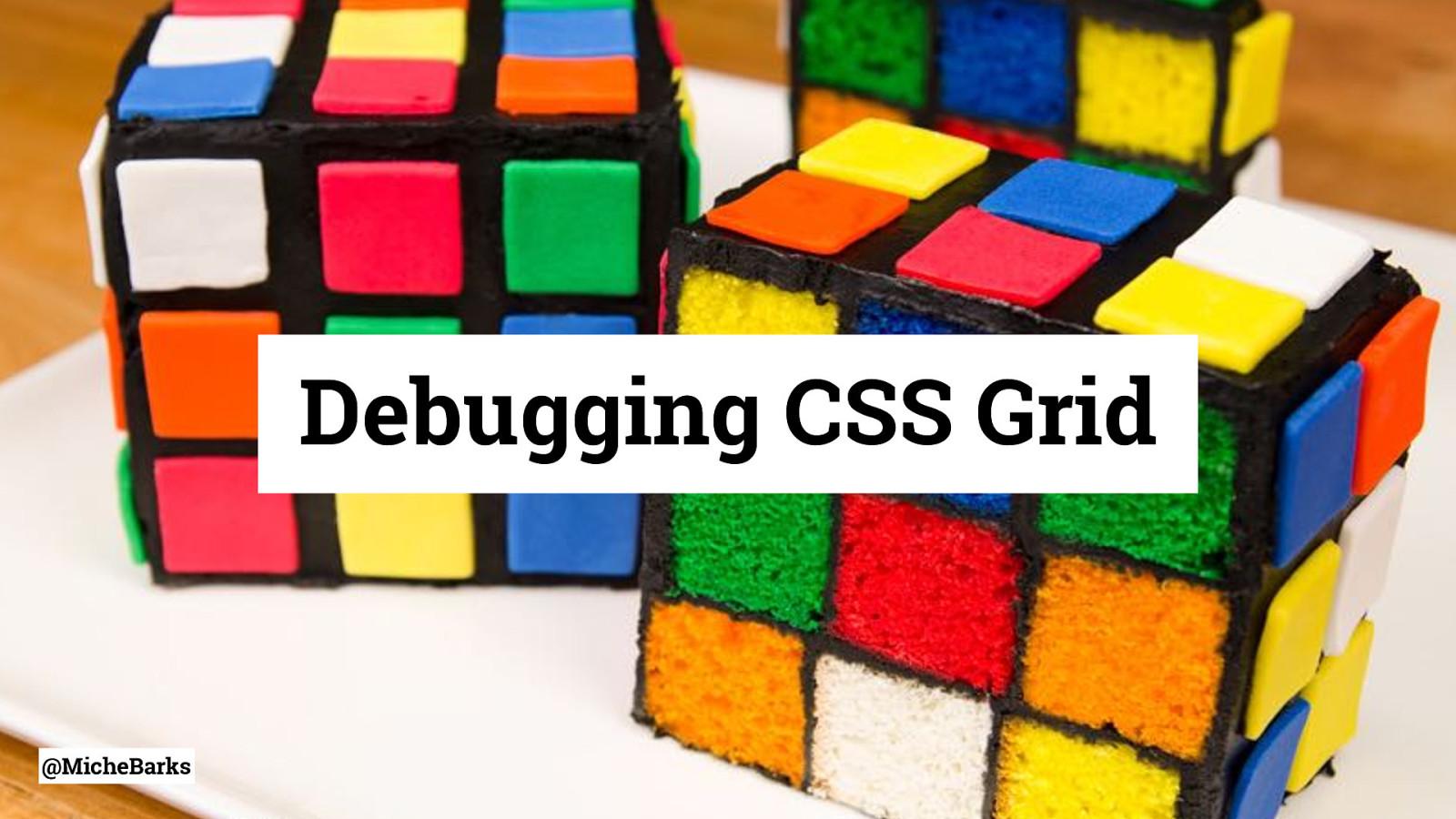 Debugging CSS Grid