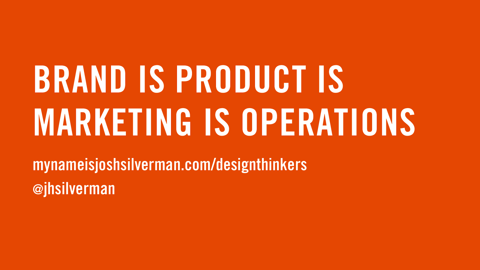 Brand is Product is Marketing is Operations v3