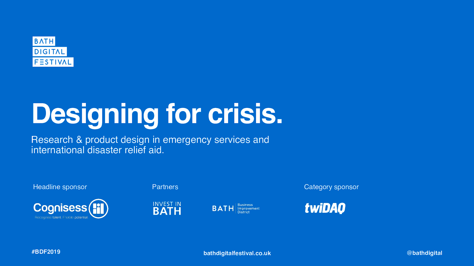 Designing Tech Tools for Crisis & Natural Disaster Relief in Developed and Developing Countries - Bath Digital Festival 2019